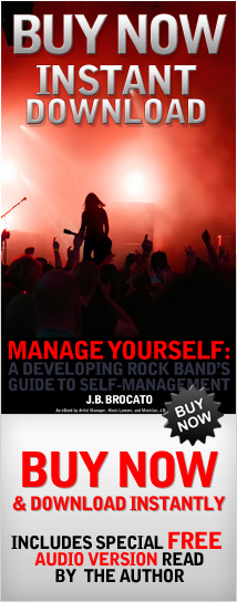 Manage Yourself: A Developing Rock Bands Guide to Self-Management